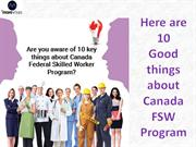 10 Good things about Canada FSW Program 2014