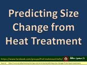 Predicting Size Change from Heat Treatment