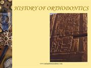 HISTORY OF ORTHODONTICS-Final /fixed orthodontic courses by IDA