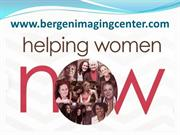 Bergen Imaging Center - Your one stop for all Women's Imaging Services