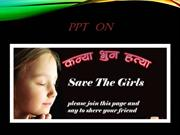 Ppt On Save Girl Child (1st) By Ansh
