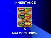 Inheritance and and Malocclusion