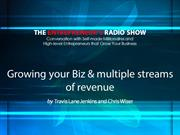 Growing your biz & multiple streams of revenue
