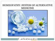 HOMEOPATHY SYSTEM OF ALTERNATIVE MEDICINE