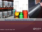 Machinery and Equipment Markets in China