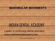 mandibular movements /orthodontic courses by IDA