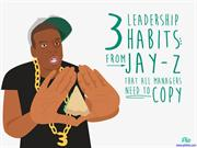 3 Leadership Habits from Jay-Z That All Managers Need To Copy