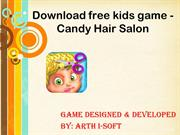Candy Hair Salon - Free Android Game For kids