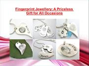 Fingerprint Jewellery: A Priceless Gift for All Occasions
