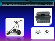 Important maintenance a Motorcycle Battery needs