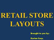 RETAIL STORE FORMATS & STORE LAYOUTS