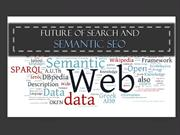 Panda 4.0, Hummingbird Update, Semantic SEO and Future of Search