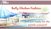 Stylish Summer with Bally Chohan Fashion