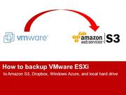 How to backup VMware ESXi to Amazon S3 and local drive
