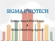 Sigma Infotech - A Sydney Based Web Design and Online Marketing Agency