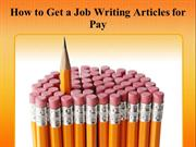 How to Get a Job Writing Articles for Pay