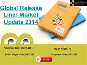 International Release Liner Market- World Release Liner Volumes