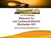 Lon Lockwood Electric - Reliable Electrical Repair in Rochester NY