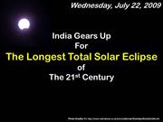 Solar Eclipse - July 22 - 2009