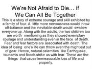 We're Not Afraid to Die