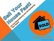 Sell Your House Fast by Depersonalizing and De-cluttering Your Space!