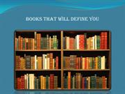 Books That Will Define You