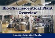 Biopharmaceutical Plant Overview
