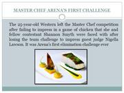 MASTER CHEF ARENA'S FIRST CHALLENGE
