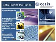 Let's Predict the Future!: Introduction (A1)