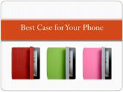 Best Case for Your Phone