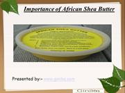 Importance of African Shea Butter