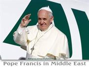 Pope Francis visits the Middle East