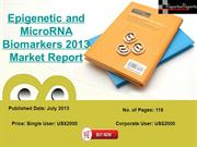 Epigenetic and MicroRNA Biomarkers 2013 Market Report