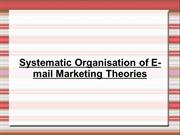 Systematic Organisation of E-mail Marketing Theories
