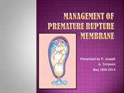 Management of Premature Rupture Membrane (1)