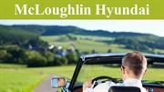 McLoughlin Hyundai- Best Place To Buy A Car