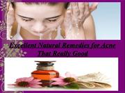 Excellent Natural Remedies for Acne That Really Good