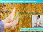 Foot Doctor Houston | Foot  pain Houston Texas - Foothouston