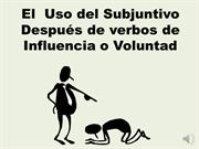Subjuntivo-Influencia o Voluntad