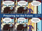 Preparing For The Future: Introduction (A1, day 1)