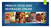 FRENCH FOOD AND BEVERAGES ONLINE