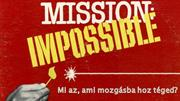 Mission impossibile?!