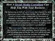How A Social Media Consultant Can Help You With Your Business