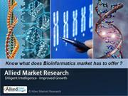 Global Bioinformatics Market (Sectors, Product & Services, Application