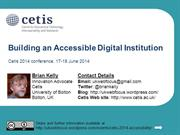 Building an Accessible Digital Institution