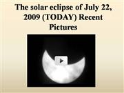 The solar eclipse of July 22, 2009