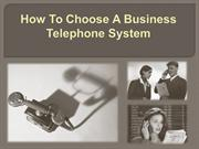 Choose The Best Business Telephone Systems
