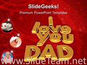 I LOVE YOU DAD FAMILY POWERPOINT BACKGROUND
