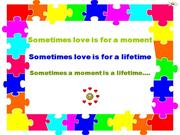A moment may be life time