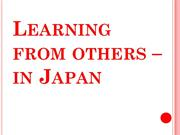 Learning from others in Japan (Powerpoint)